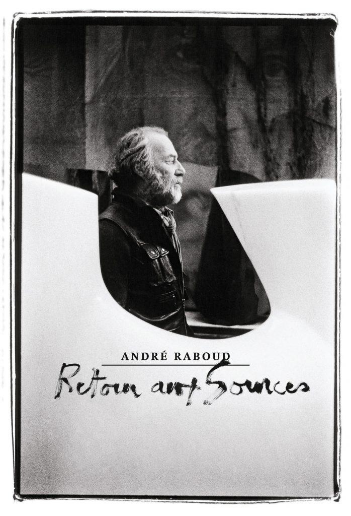 Première de couverture de André Raboud, retour aux sources